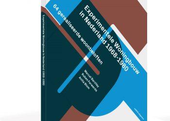 Boek: Experimentele Woningbouw in Nederland 1968-1980, 64 gerealiseerde woonbeloften (2019)